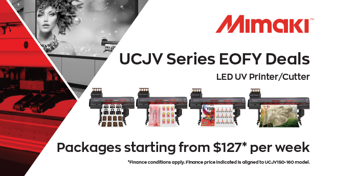 UCJV Series EOFY Deals | Promotions | News | MIMAKI AUSTRALIA PTY LTD