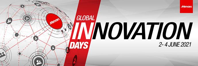 Mimaki Global Innovation Days (2 - 4 JUNE 2021)